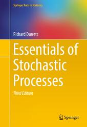 Essentials of Stochastic Processes: Edition 3