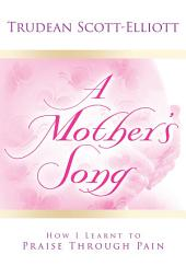 Mother's Song, A