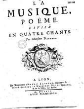 La Musique, poëme. Divisé en quatre chants. Par Monsieur D****** [Serré de Rieux]