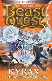 Beast Quest: Kyrax the Metal Warrior: Special 19