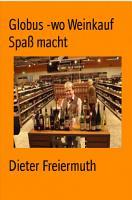 Globus   Wo Weinkauf Spa   macht PDF