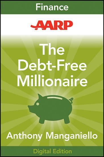 AARP The Debt Free Millionaire PDF