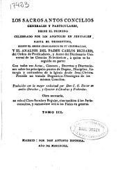 Los Sacrosantos Concilios generales y particulares: desde el primero celebrado por los Apostoles en Jerusalen hasta el Tridentino