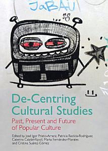 De Centring Cultural Studies PDF