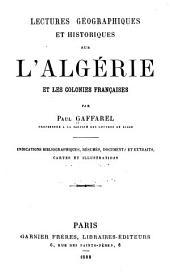 Lectures geographiques et historiques sur l'Algérie et les colonies françaises