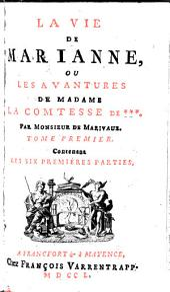 La vie de Marianne, ou les avantures de Madame la comtesse de ***.