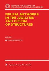 Neural Networks in the Analysis and Design of Structures