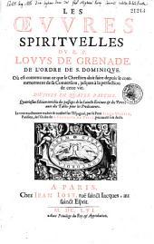Les Oeuvres spirituelles du R. P. Louys de Grenade... divisées en quatre parties. Quatriesme edition enrichie... le tout exactement traduit & conféré sur l'espagnol par... Simon Martin... [Marque]