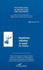 COMPÉTENCES COLLECTIVES AU TRAVAIL (Vol. 6, n° 3-4)