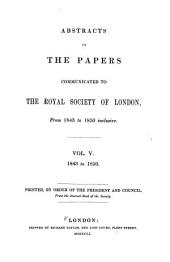 Abstracts of the Papers Printed in the Philosophical Transactions of the Royal Society of London: Volume 5
