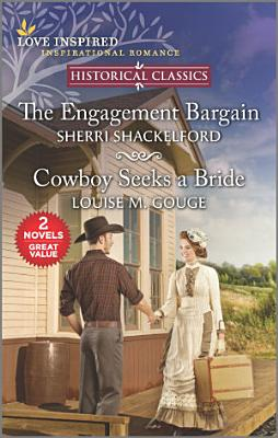 The Engagement Bargain and Cowboy Seeks a Bride