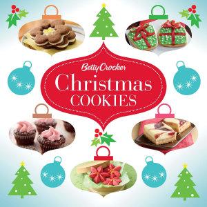 Betty Crocker Christmas Cookies Book
