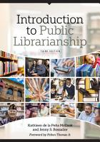 Introduction to Public Librarianship  Third Edition PDF