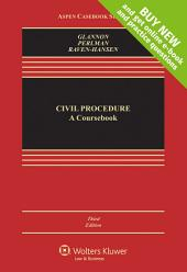 Civil Procedure: A Coursebook, Edition 3