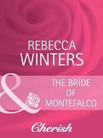 The Bride of Montefalco (Mills & Boon Cherish) (By Royal Appointment, Book 1)