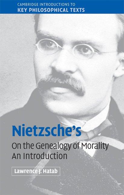 Nietzsche's 'On the Genealogy of Morality'