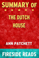 Summary Of The Dutch House Book PDF