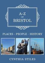 A-Z of Bristol