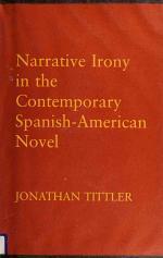 Narrative Irony in the Contemporary Spanish-American Novel