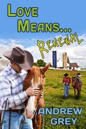 Love Means... Renewal