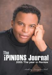 The iPINIONS Journal: 2005: The year in Review
