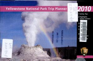 Yellowstone National Park Trip Planner  2010 PDF