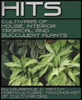 HITS: House, Interior, Tropical, and Succulent Plants: Genera D to E