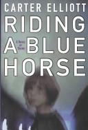 Riding a Blue Horse PDF
