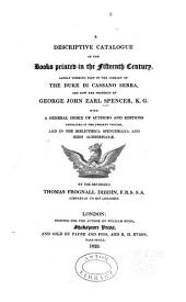 Bibliotheca Spenceriana: Or, A Descriptive Catalogue of the ... Library of George John, Earl Spencer, Volume 7