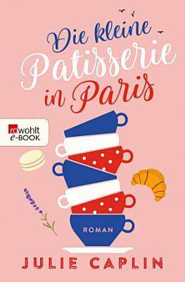 Die kleine Patisserie in Paris PDF