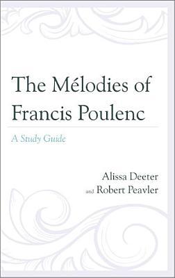 The M  lodies of Francis Poulenc PDF