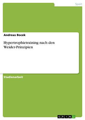 Hypertrophietraining nach den Weider Prinzipien PDF