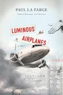 Luminous Airplanes PDF