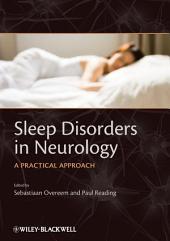 Sleep Disorders in Neurology: A Practical Approach