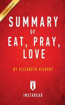 Summary of Eat, Pray, Love
