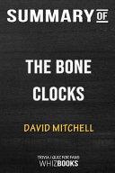 Summary of the Bone Clocks  A Novel  Trivia Quiz for Fans