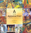 The Alphabet Book Of Appalachian Heritage