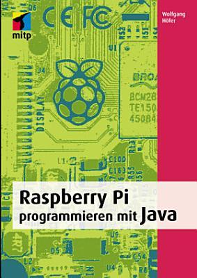 Raspberry Pi programmieren mit Java PDF