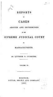 Reports of Cases Argued and Determined in the Supreme Judicial Court of the Commonwealth of Massachusetts: 1850, Volume 60