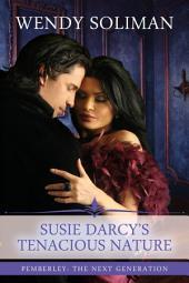 Susie Darcy's Tenacious Nature