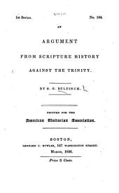 An Argument from Scripture History Against the Trinity