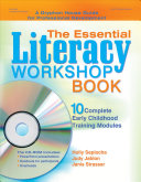 The Essential Literacy Workshop Book