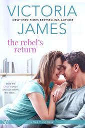 The Rebel's Return
