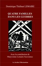 Quatre familles dans les guerres: Vosges Alsace Bretagne