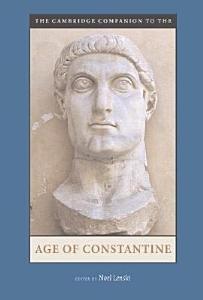 The Cambridge Companion to the Age of Constantine PDF