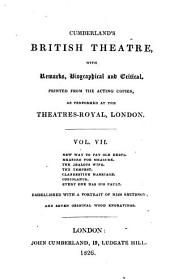 Cumberland's British Theatre: With Remarks, Biographical and Critical, Volume 7