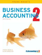 Frank Wood's Business Accounting: Volume 2, Edition 12