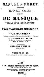 Manuel complet de musique vocale et instrumentale: ou, Encyclopédie musicale