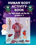 Human Body Activity Book for Kids Ages 4 8 PDF