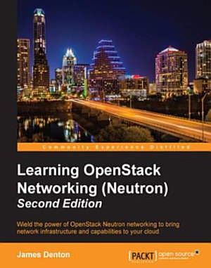 Learning OpenStack Networking  Neutron  PDF